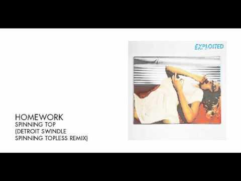 homework - spinning top (detroit swindle remix)