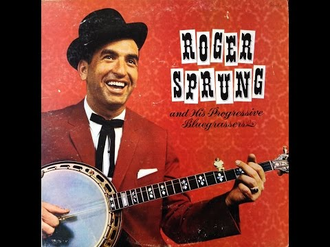Roger Sprung & His Progressive Bluegrassers 1967 Bluegrass LP FULL ALBUM