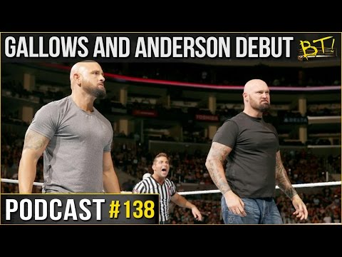 Anderson and Gallows debut on WWE RAW - Podcast #138