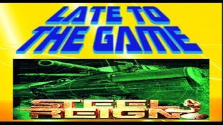 Steel Reign: Snakes on a Tank- Late to the Game