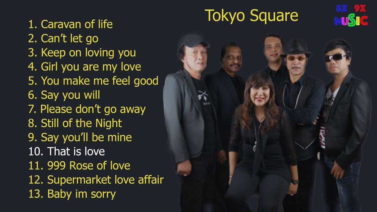Bài hát hay nhất của tokyo square – Nghe hoài không chán