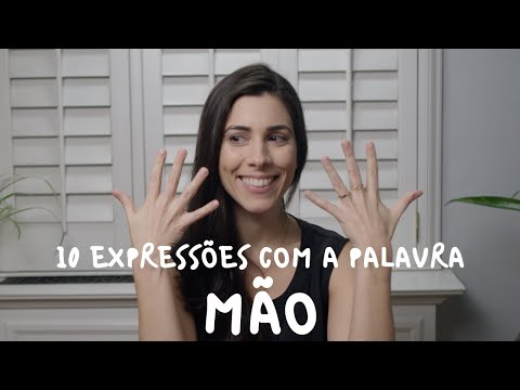 """Learn Portuguese - 10 Idioms & Expressions with the word """"mão"""" hand  Speaking Brazilian"""