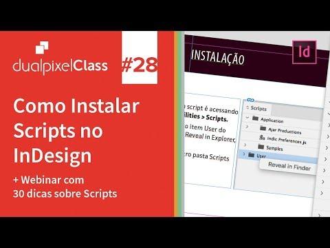 DualpixelClass #28 - Instalação de Scripts no InDesign + Webinar