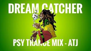 DREAM CATCHER - TRANCE MIX -  ATJ