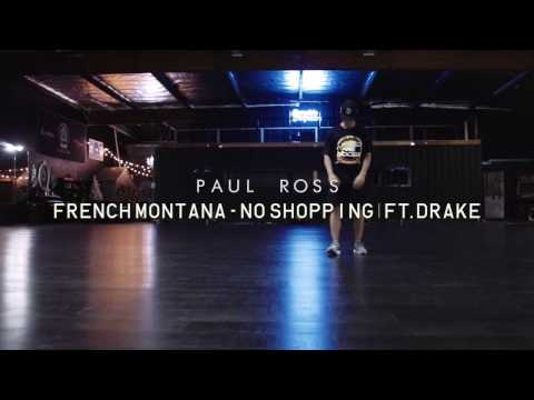 Paul Ross | French Montana - No Shopping...