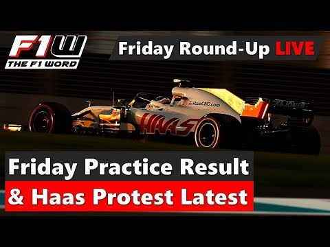 Friday Round-Up Live: Practice Results and Haas Protest Latest