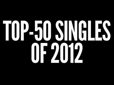 Top-50 Singles of 2012