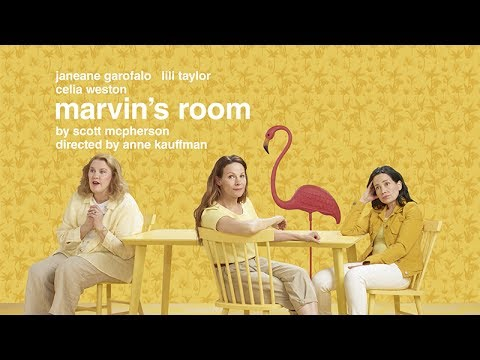 Marvin's Room - Now On Broadway