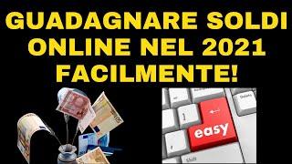 guadagnare online senza investire 2021