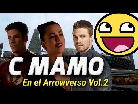 C MAMO EN EL ARROWVERSO VOL. 2