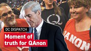 Will the Mueller report be a moment of truth for the QAnon conspiracy?