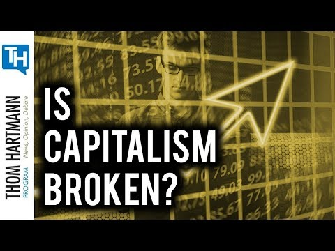 Is American Capitalism Dysfunctional (w/Richard Wolff)