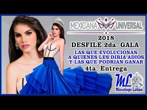 MEXICANA UNIVERSAL 2018 - 4ta Entrega - Desfile y Evolución