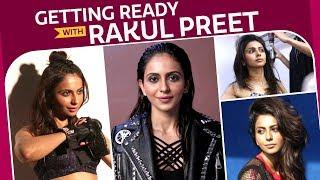 Getting Ready with Rakul Preet | GRWM | Fashion | Pinkvilla | Bollywood