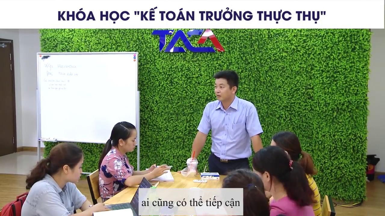 Khoá học Kế toán trưởng thực thụ tại Hà Nội và HCM