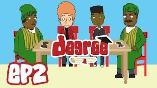 DEGREE - Meet The Lawals (EP2) #degreeofficial