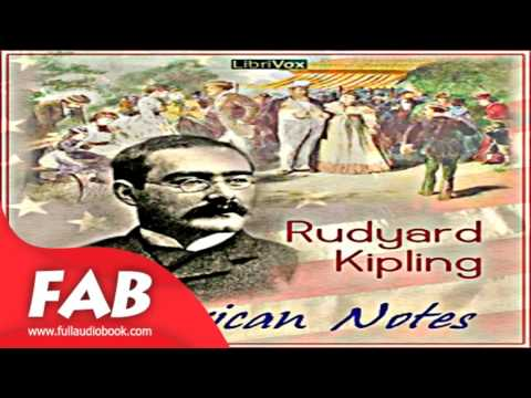 American Notes Full Audiobook by Rudyard KIPLING by Travel & Geography
