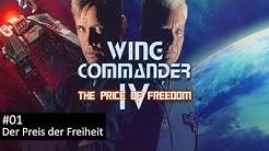 Der Preis der Freiheit - Wing Commander 4: The Price of Freedom #01   Let's Play