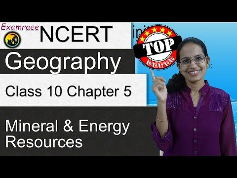 NCERT Class 10 Geography Chapter 5: Mineral and Energy Resou