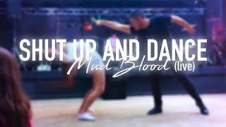 LOÏC NOTTET - Mud Blood (Live) / Shut Up And Dance Choreography