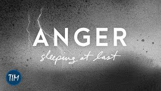 Anger | Sleeping At Last