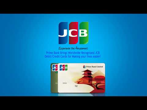Prime bank brings worldwide recognized JCB Debit/Credit cards for you.
