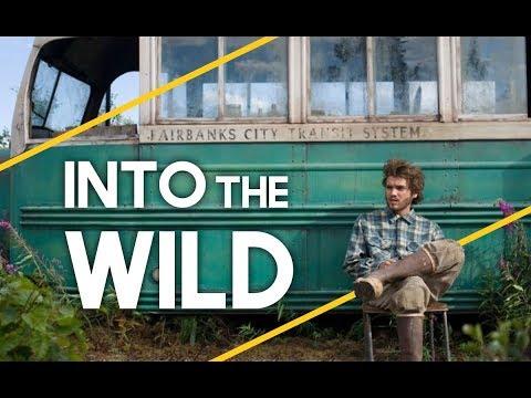 Into The Wild - Que Devons-nous Comprendre ?