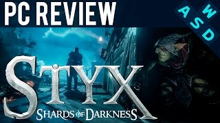 Styx: Shards Of Darkness Review | PC Gameplay and Performance | Tarmack