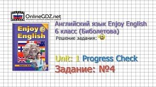unit 1 Progress check Задание 4 - Английский язык