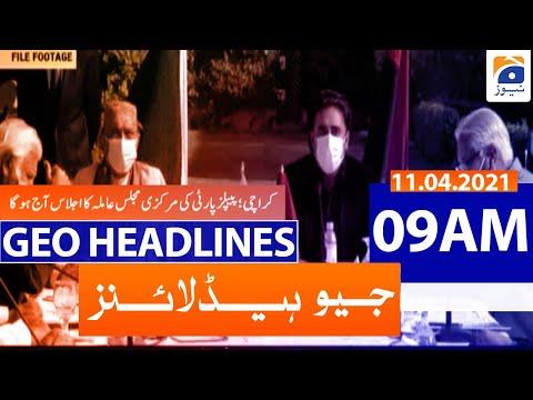 Geo Headlines 09 AM - 11th April 2021