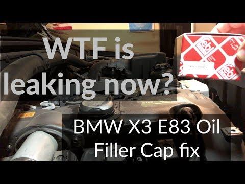 BMW X3 E83 Leaky Oil Cap Fix - BMW engine N52 Oil filler cap leak