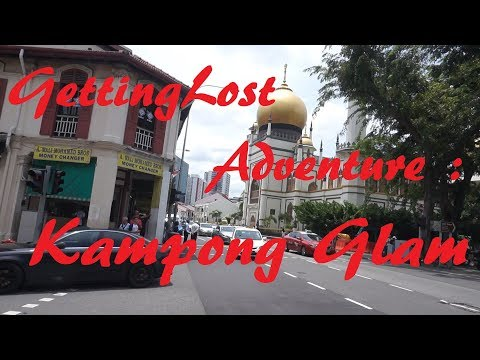 GettingLost Adventure : Kampong Glam. The heart of Malay Culture in Singapore