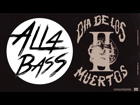 Boombox Cartel - DIA DE LOS MUERTOS MIX II (MIX) (BASS BOOSTED)