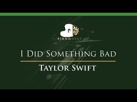 Taylor Swift - I Did Something Bad - LOWER Key (Piano Karaoke / Sing Along)