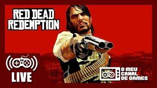 [Live] Red Dead Redemption (Xbox One) - Aquecimento RDR2 AO VIVO
