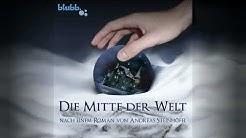 Die Mitte der Welt - Ein Hörspiel von blubb. (live im LCB)