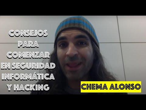 Consejos de Chema Alonso para empezar en el Hacking & Seguridad Informática