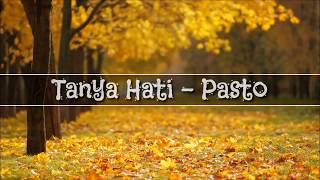 Tanya Hati Pasto Lyrics