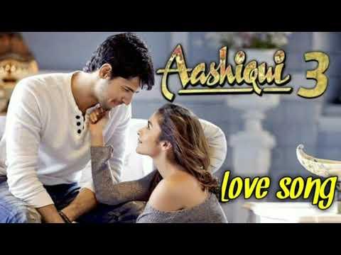 Download Aashiqui 3॥Love song ॥Ankit tiwari new ॥