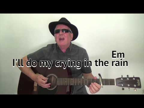 Crying in the Rain - Everly Brothers cover-easy chords guitar lesson-on-screen chords and lyrics
