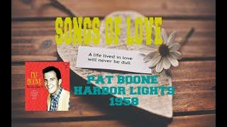 PAT BOONE - HARBOR LIGHTS