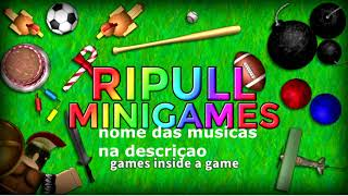 MUSICAS DO RIPULL MINIGAMES ROBLOX