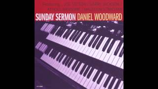 Sunday Sermon- Daniel Woodward