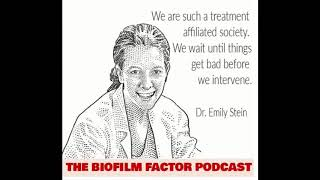 BioFilm Factor - Episode 20