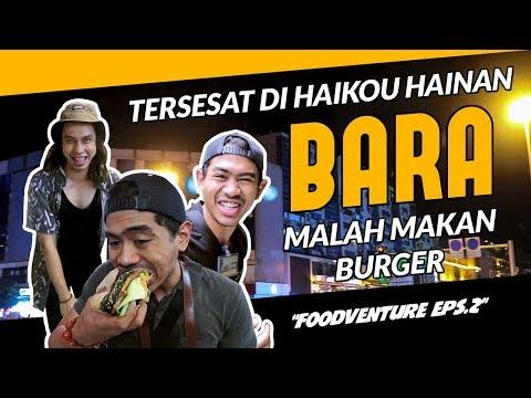 SEDIH!! Nyasar Di Haikou Hainan ft. TanBoyKUn, Akhirnya Makan AYAM PANGGANG   FOODVENTURE eps.2