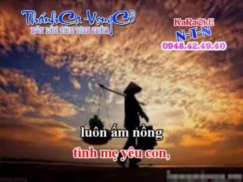KARAOKE THANH CA VC ME CUA TOI ( DAY DAO)