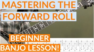 Mastering The Forward Roll Beginner Banjo Lesson
