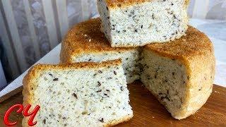 Хлеб - Рецепт для Ленивых. Теперь  Станет Вашим Любимым!