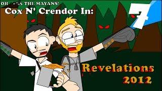 Revelations 2012 [Part 7] - Bubba the Butt Crack Plumber vs Mayan Revolution