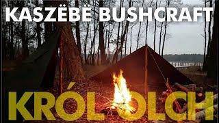 """Kaszebe bushcraft - pałatki, pierwszy śnieg, ogień, boczek i """"Król Olch"""""""